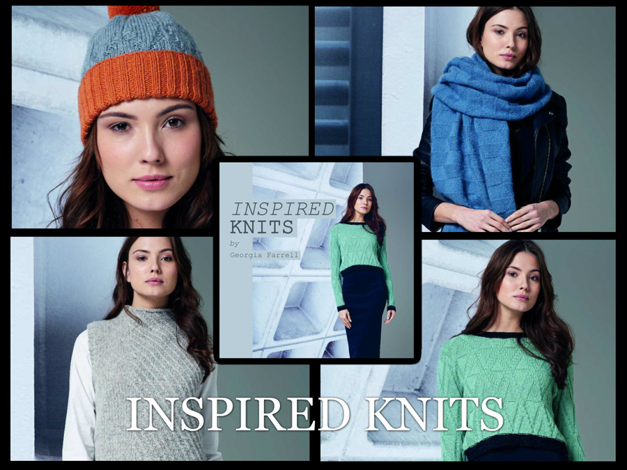 INSPIRED KNITS by Georgia Farrell
